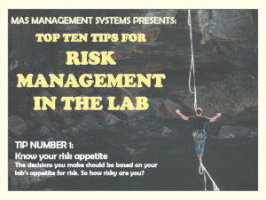Risk management in the lab